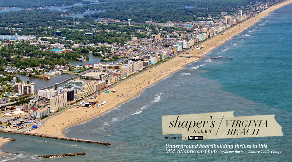 Va Beach Surfboard Shaper