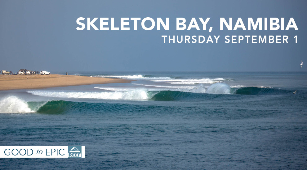 Good-Epic: Skeleton Bay, September 1st | SURFLINE.COM