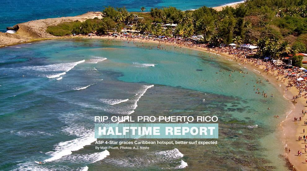 Rip Curl Pro Puerto Rico Halftime Report Surfline Com