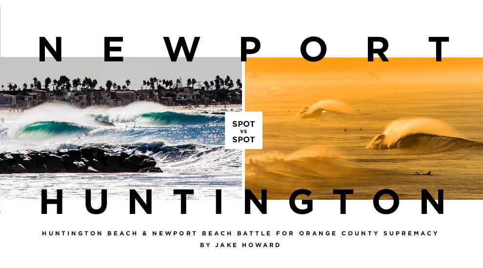 Newport Beach Versus Huntington